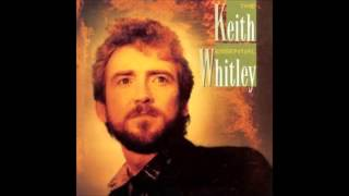 KEITH WHITLEY  Miami, My Amy