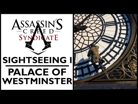 Assassin's Creed Syndicate - Sightseeing I - Palace of Westminster [PC]