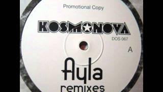 Kosmonova - Ayla (DJ Taucher