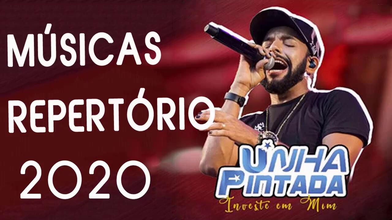 UNHA PINTADA - AGOSTO 2020 - 2 MÚSICAS NOVAS - REPERTÓRIO NOVO
