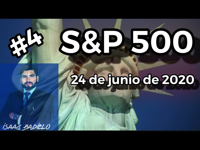#4 / S&P 500 analisis 24 de junio del 2020📈👨🏽‍💻🇺🇸