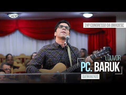 Quebrantado - Paulo César Baruk - 3º Dia - 24º Congresso da UMADESC