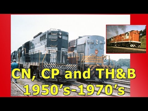CN, CP And TH&B (Railroading In Hamilton Ontario Canada 1950's-1970's)