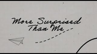Morgan Wallen - More Surprised Than Me (Lyric Video)