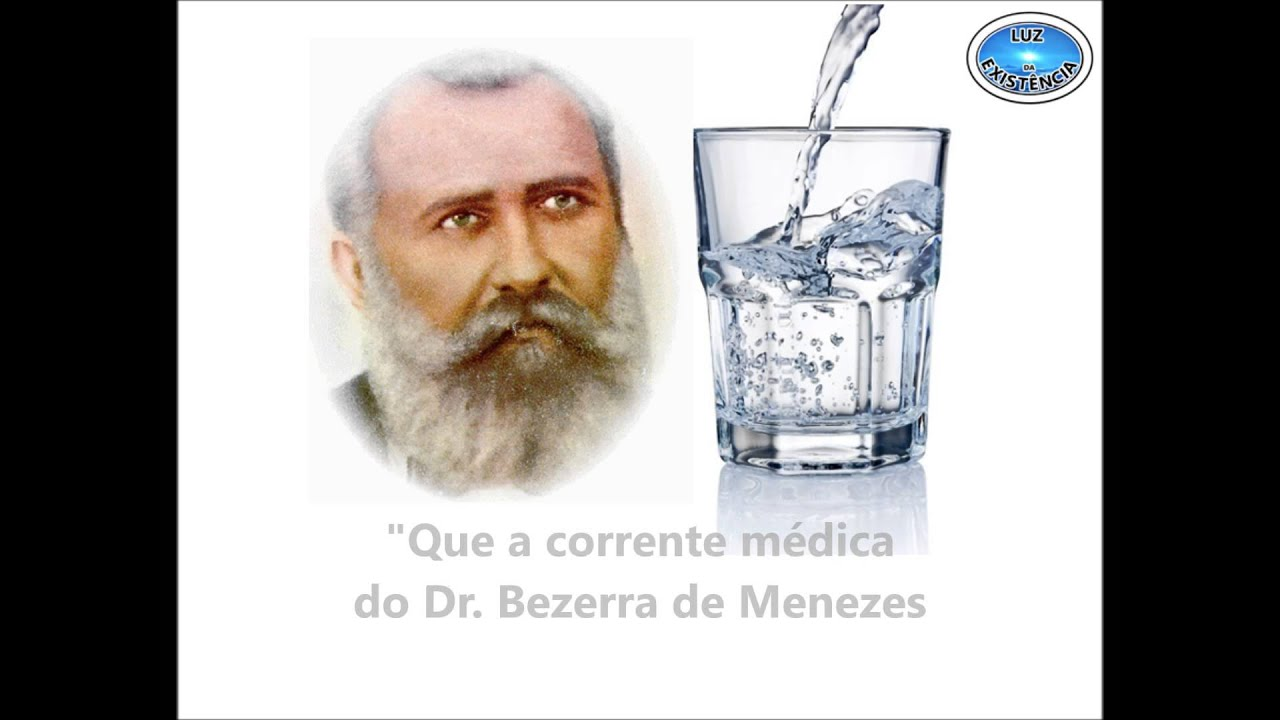 Preferência CORRENTE DO DR. BEZERRA DE MENEZES - PEDIDO DE CURA COM ÁGUA - YouTube RA21