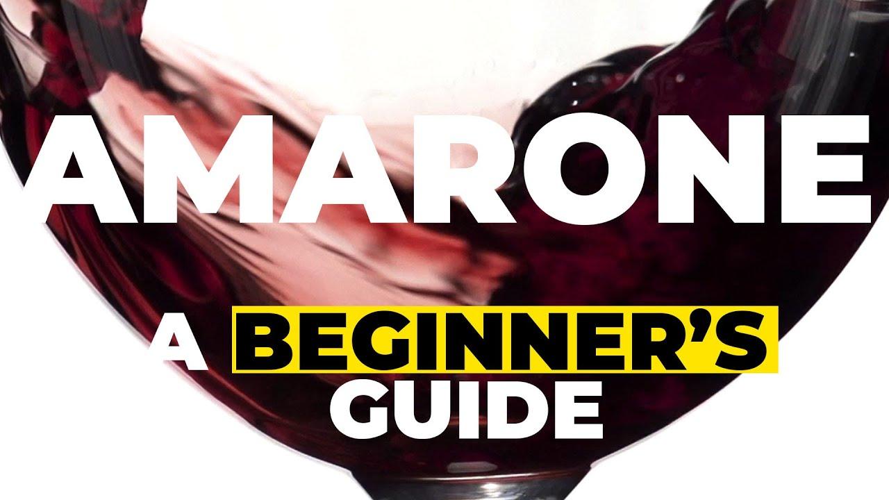 Alles wat je ''moet'' weten over Amarone wijn