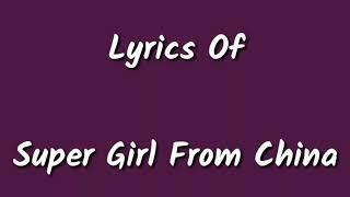 Super Girl From China Lyrics_ Kanika Kapoor Feat Sunny Leone Mika Singh _ Lyricarz