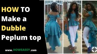 HOW TO make a dubble peplum top