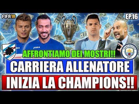 INIZIA LA CHAMPIONS LEAGUE!! AFFRONTIAMO IL MANCHESTER CITY! FIFA 18 CARRIERA ALLENATORE #16