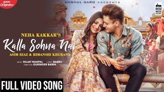 Gambar cover Tu Kalla Hi Sona Nahi Full Video Song | Kalla Sohna Nai Full Video Song | Asim Riaz | Himanshi
