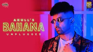 Bahana (Unplugged) (Akull) Mp3 Song Download
