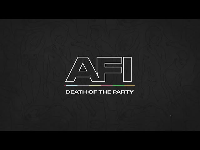 AFI - Death of the Party