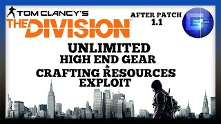 The Division - Unlimited High End Gear & Crafting Resources Exploit Glitch After Patch 1.1