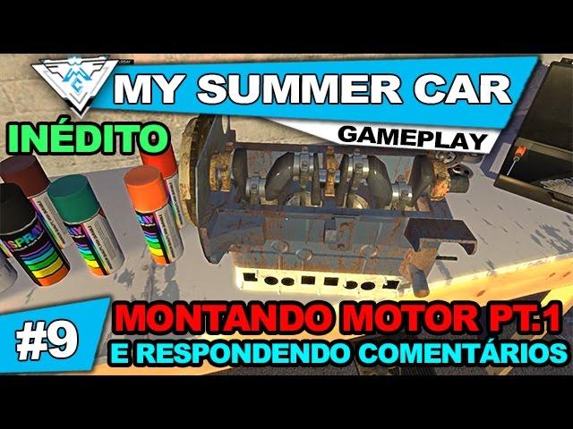 MY SUMMER CAR COOP #9 - MONTANDO O MOTOR PT.1 E RESPONDENDO COMENTÁRIOS! / 1080p PT-BR