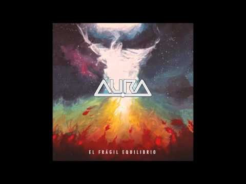 AURA - El frágil equilibrio (2016)