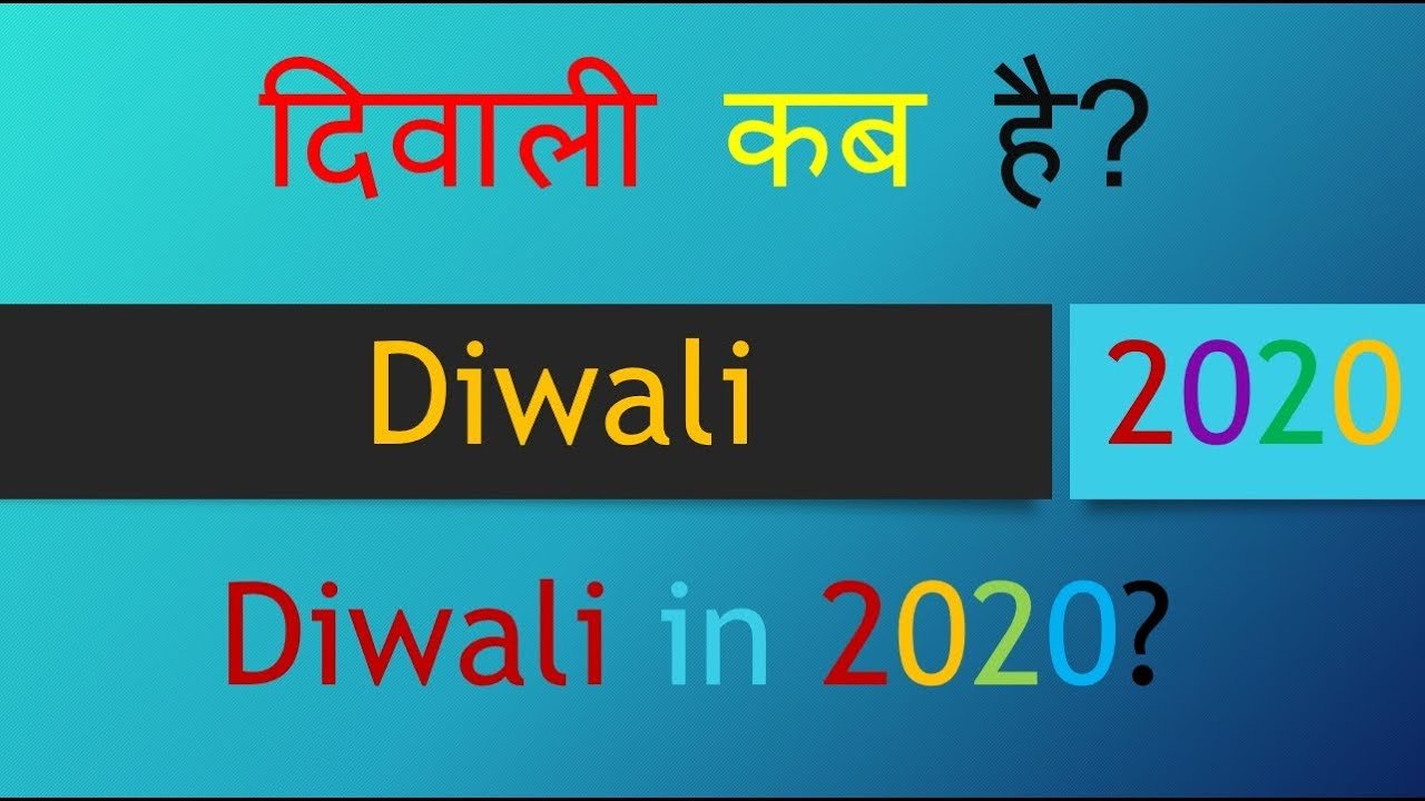 Diwali 2020 Calendar Diwali 2020, Happy Diwali 2020 Date & Day. ||KINGCROF FAMILY
