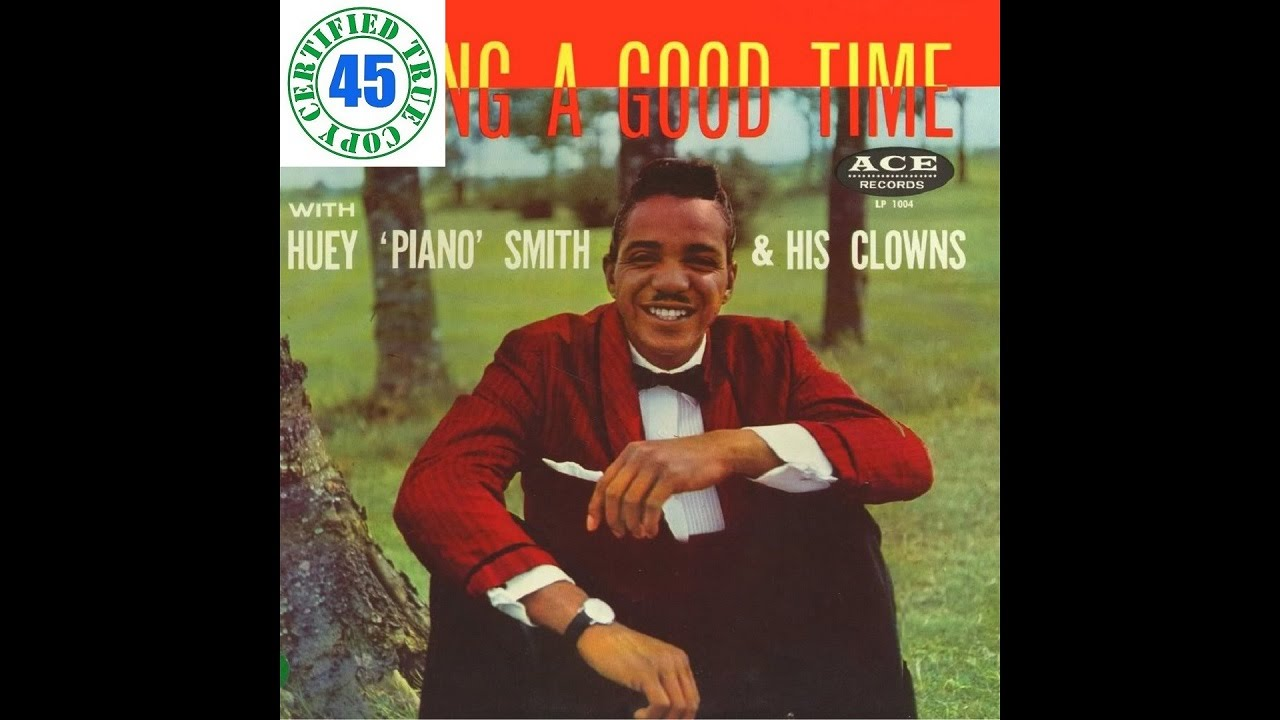 Don't You Just Know It - Huey 'Piano' Smith [Download FLAC ...