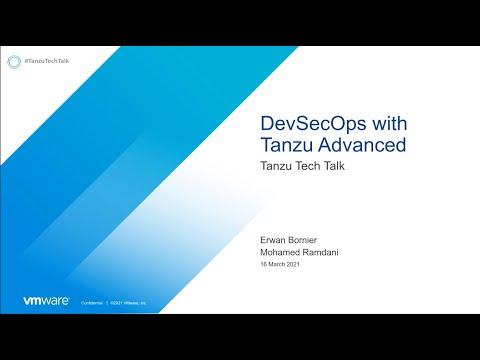 Réussir votre stratégie DevSecOps avec Tanzu Advanced I VMware Tanzu