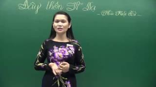 Ngữ Văn 11:  Đây thôn Vĩ Dạ Hàn Mặc Tử - Cô Phan Thị Mỹ Huệ | HỌC247