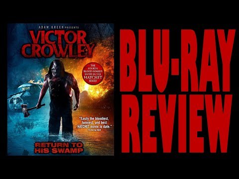 VICTOR CROWLEY (HATCHET 4) BLU-RAY REVIEW (HORROR / SLASHER) streaming vf