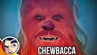 Chewbacca Saves a Planet - Complete Story