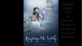 Reaping Me Softly Trailer