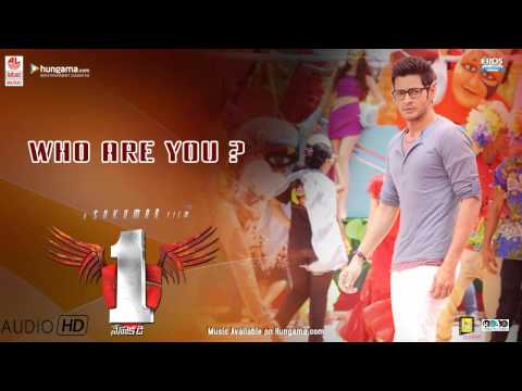 Who Are You song - Full Audio - 1...Nenokkadine