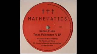 Kelton Prima - Houston Sur Morin (Texas Puissance 77 EP)