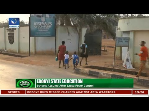 Ebonyi Open Schools After Successful Control Of Lassa Fever |News Across Nigeria|