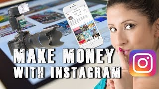How to make money with your Instagram account