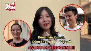 Giới trẻ nghĩ gì về việc bỏ tiền triệu mua vé chợ đen xuất chiếu sớm Avengers: Endgame? | YAN News