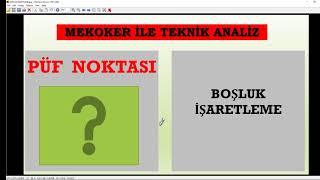 357. PÜF NOKTALARI (1) TEKNİK ANALİZDE