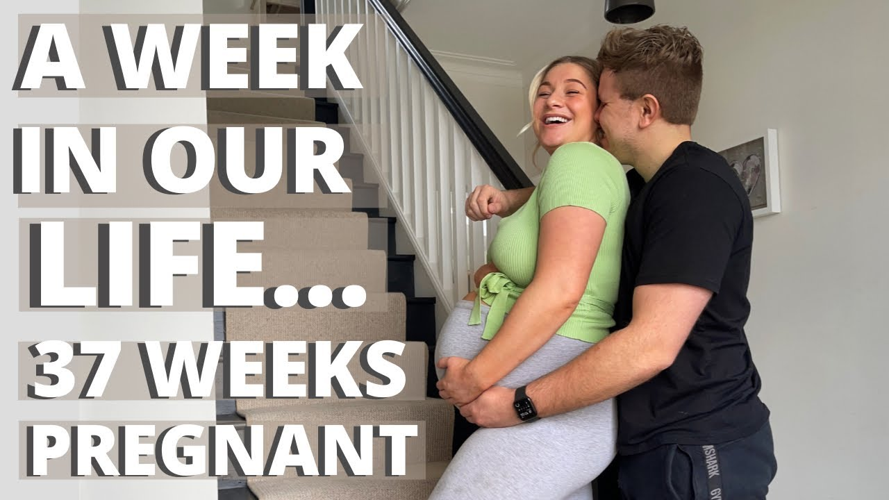 Download 37 WEEKS PREGNANT WEEK IN OUR LIFE   James and Carys