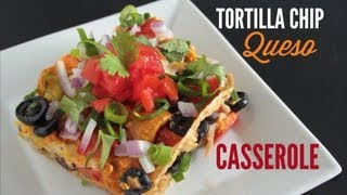 Tortilla Chip Queso Casserole Recipe :: Vegan