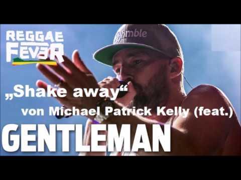Shake away Gentleman Michael Patrick Kelly Cover