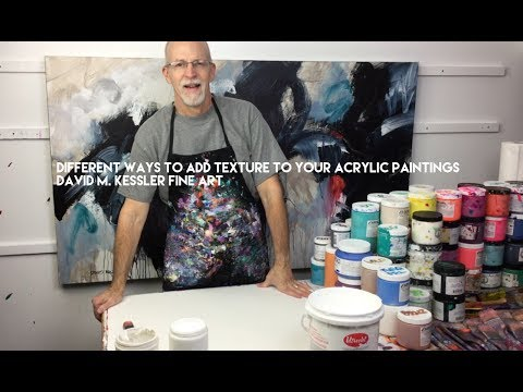 How To Create Texture In An Acrylic Painting