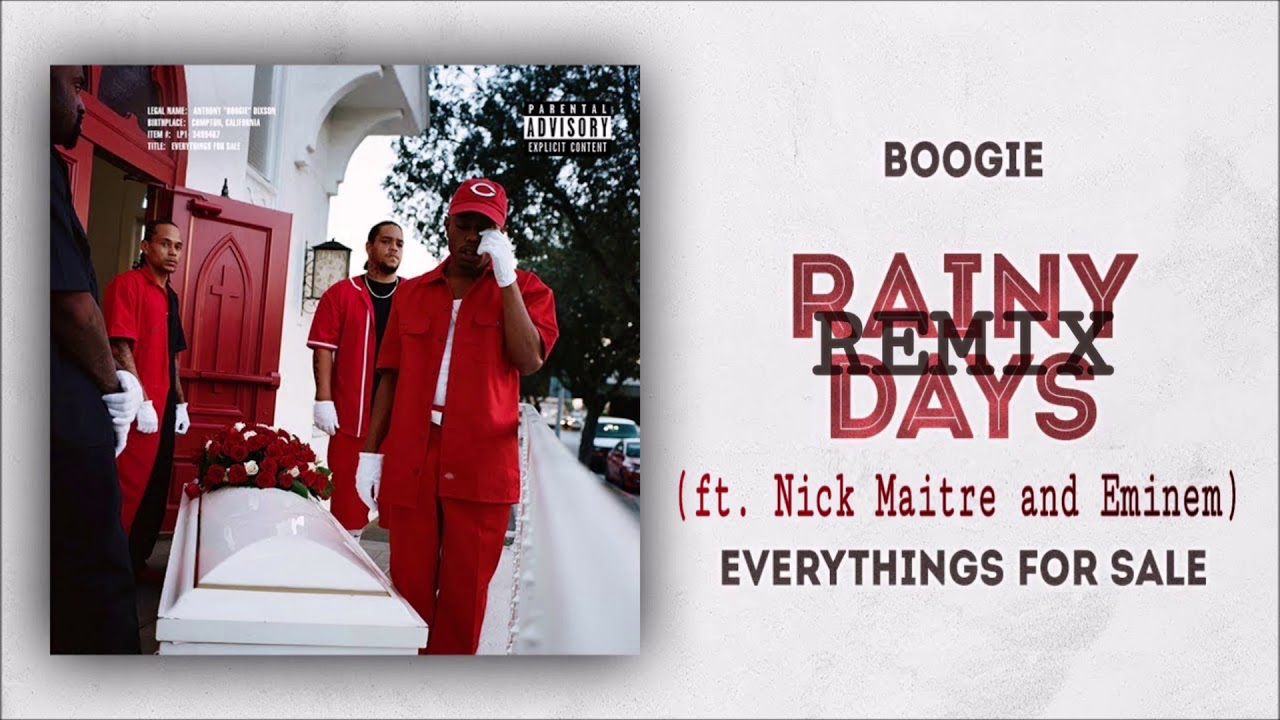 Download Boogie- Rainy Days {REMIX} (Ft. Nick Maitre and Eminem)
