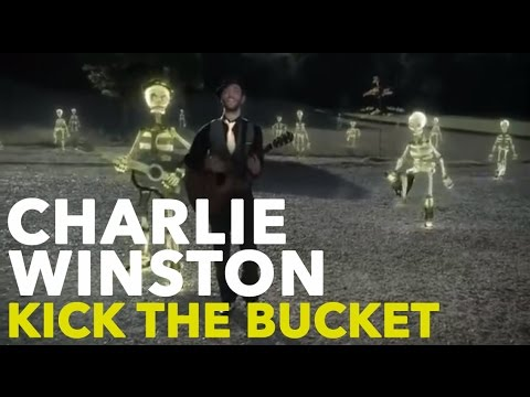 CHARLIE WINSTON - Kick The Bucket (Official Video)