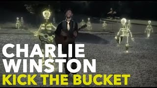 Watch Charlie Winston Kick The Bucket video