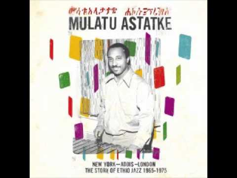 Mulatu Astatke - Girl From Addis Ababa