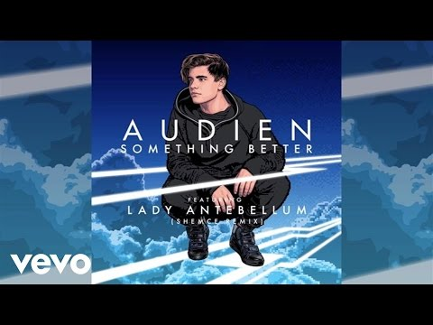 Audien - Something Better (Shemce Remix / Audio) ft. Lady Antebellum