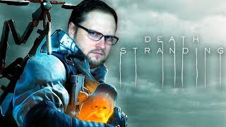 Death Stranding ► СТРИМ #1