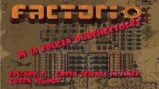 Zehn Folgen Factorio - 01 - Start ins Abenteuer - semi Speedrun