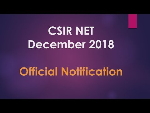 CSIR NET/JRF December 2018 - Official Notification