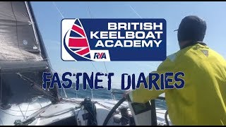 Rolex Fastnet 2019 - DAY 3 & 4  - British Keelboat Academy VLOG - With us on the water