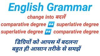 Change into superlative degree into comparative degree psthakur classes