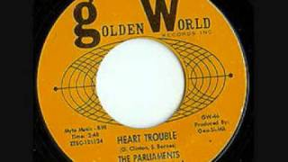 The Parliaments  -  Heart Trouble
