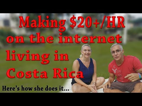 Living in Costa Rica BIG Money on Internet MUST SEE