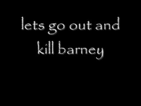 I Hate You Barney Song