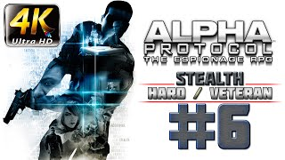 Alpha Protocol Walkthrough (4k PC) HARD / VETERAN - Part 6 - Saudi Arabia - Intercept Shaheed